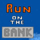 Run on the Bank
