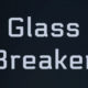 Glass_Breaker_Titelbild