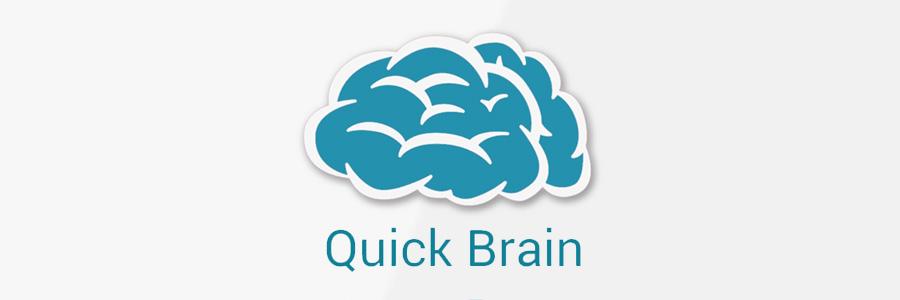 Quick-Brain