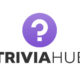 Trivia Hub